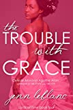 The Trouble With Grace: Celeste Moravia Agathe Alain : A prequel to The Heir and The Spare (Lords of Time Book 4)
