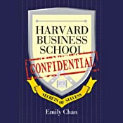 Harvard Business School Confidential: Secrets of Success | [Emily Chan]