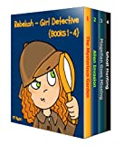 Rebekah - Girl Detective Books 1-4: Fun Short Story Mysteries for Children Ages 9-12 (The Mysterious Garden, Alien Invasion, Magellan Goes Missing, Ghost Hunting) (English Edition)