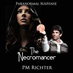 The Necromancer | Pamela M. Richter