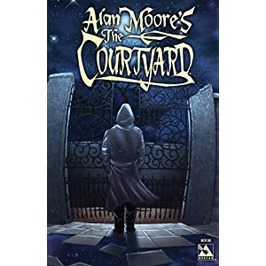Alan Moore's The Courtyard (Color Edition) download
