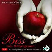 H&ouml;rbuch Bis(s) zum Morgengrauen (Twilight-Saga 1)