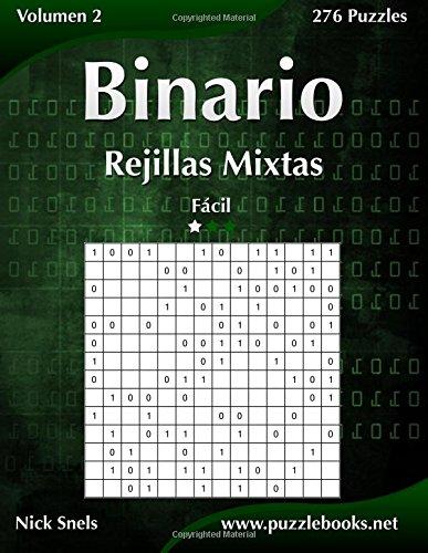 Binario Rejillas Mixtas - Fácil - Volumen 2 - 276 Puzzles: Volume 2