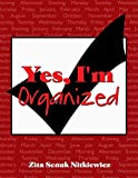 img - for Yes, I'm Organized book / textbook / text book