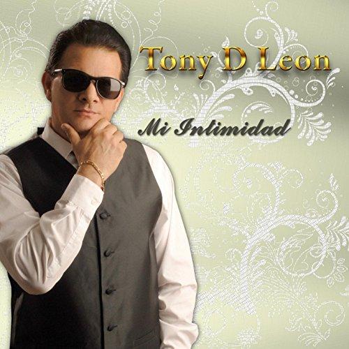 Mi Intimidad - Tony d'Leon