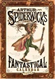 Arthur Spiderwick's Fantastical Calendar: 2008 Wall Calendar (0740768220) by DiTerlizzi, Tony