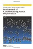 img - for Fundamentals of Controlled/Living Radical Polymerization (RSC Polymer Chemistry Series) book / textbook / text book