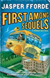First Among Sequels Jasper Fforde