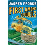 "First Among Sequelsvon ""Jasper Fforde"""