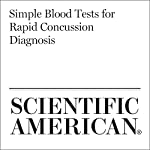 Simple Blood Tests for Rapid Concussion Diagnosis | Mo Costandi
