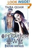 Operation Owl (Beyond Fairytales series Book 3)