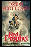 Red Prophet: Tales of Alvin maker, book 2 Orson Scott Card