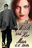 img - for A Witch and Her Man book / textbook / text book