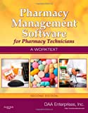Pharmacy Management Software for Pharmacy Technicians: A Worktext [With CDROM]