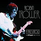 A Tale Untold: The Chrysalis Years 1973-1976by Robin Trower