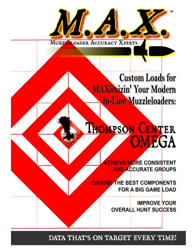 Thompson Center OMEGA Muzzleloading Load Data Book (M.A.X. Muzzleloader Accuracy Xperts)