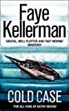 Cold Case (0007243251) by Faye Kellerman