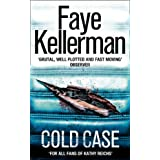 Cold Case (Peter Decker and Rina Lazarus Crime Thrillers)by Faye Kellerman