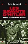 Les Savants d'Hitler - Histoire d'un Pacte avec le Diable par Cornwell