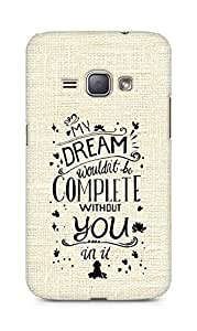 AMEZ my dream wouldnt have been complete without you Back Cover For Samsung Galaxy J1 (2016 EDITION)