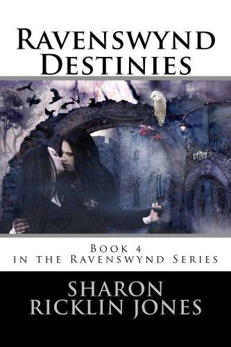 ebook: Ravenswynd Destinies  (Ravenswynd Series) Book 4 (B00GZYYXVW)