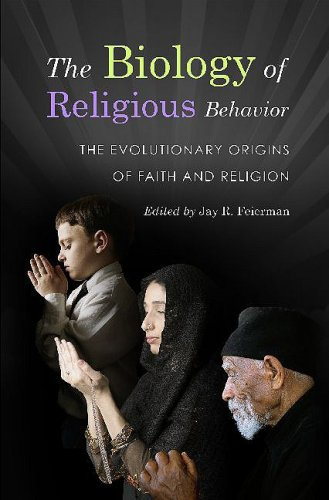 The biology of religious behavior: The evolutionary origins of faith and religion