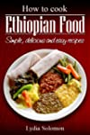 How To Cook Ethiopian Food : simple,...