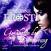 Gefährtin der Dämmerung (Night Huntress 3) | Jeaniene Frost