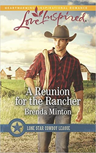 A Reunion for the Rancher (Lone Star Cowboy League)