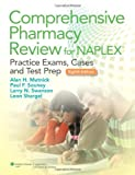Comprehensive Pharmacy Review for NAPLEX: Practice Exams, Cases, and Test Prep