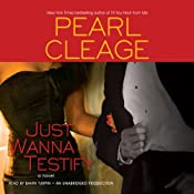 Just Wanna Testify: A Novel | [Pearl Cleage]