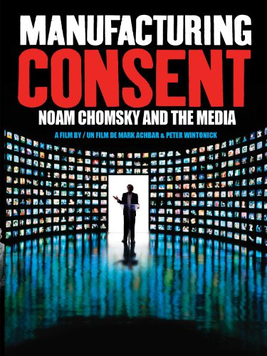 manufacturing consent noam chomsky and the media pdf