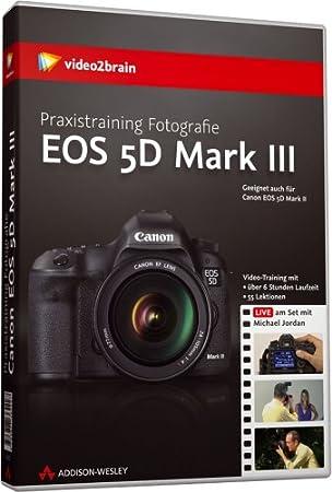 Praxistraining Fotografie: Canon EOS 5D Mark III (Videotraining) - (PC+Mac+Linux+iPad)