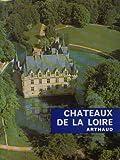 img - for Chateaux de la loire book / textbook / text book