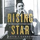 Rising Star: The Making of Barack Obama Hörbuch von David Garrow Gesprochen von: Charles Constant