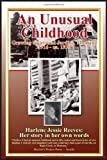 img - for An Unusual Childhood: Growing up around Jardine, Montana - 1916 - ca 1930 book / textbook / text book