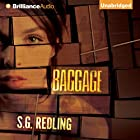 Baggage Hörbuch von S. G. Redling Gesprochen von: Amy McFadden