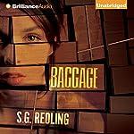 Baggage | S. G. Redling