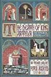 The Death of King Arthur: The Immortal Legend (Classics Deluxe Edition) (Penguin Classics Deluxe Editio) (0143106953) by Malory, Thomas