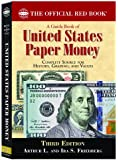 A Guide Book of United States Paper Money (Official Red Books)
