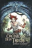 Fenris, El Elfo / Fenris, the Elf (Cronicas De La Torre / Tower Chronicles) (Spanish Edition)