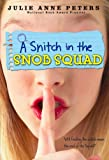 A Snitch in the Snob Squad (0316008141) by Peters, Julie Anne