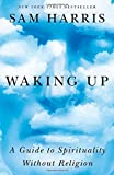 img - for Waking Up: A Guide to Spirituality Without Religion book / textbook / text book