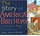 The Story of America s Birthday
