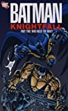 Batman - Knightfall Part Two Who Rules the Night Doug Moench