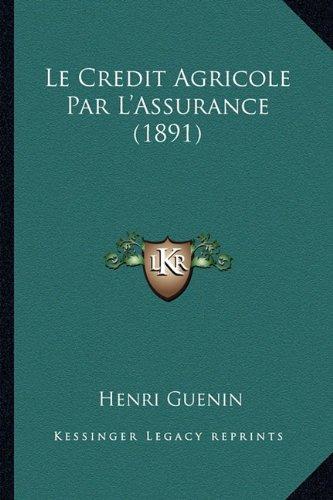 le-credit-agricole-par-lassurance-1891