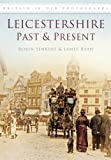 Leicestershire Past & Present (0752465155) by Jenkins, Robin