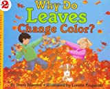 Why Do Leaves Change Color? (Let's Read-And-Find-Out Science) (0060228741) by Maestro, Betsy