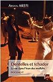 echange, troc Armin Arefi - Dentelles et tchador : La vie dans l'Iran des mollahs