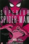Superior Spider-Man - Volume 2: A Tro...